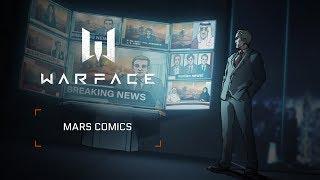 "Warface Comics - New Special Operation ""Mars"""