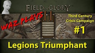 Field of Glory II - Legions Triumphant - 3rd Century Crisis Campaign Part 1