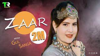 Pashto New Song  || ZAAR || Gul Sanga || pashto hd video