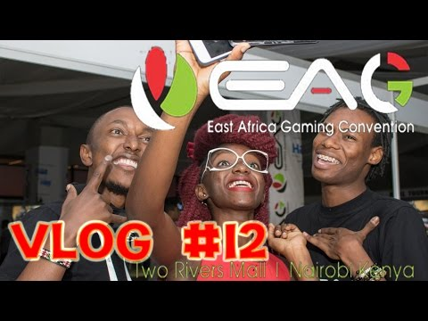 Vlog #12 | East Africa Gaming Convention (EAGC) 2017