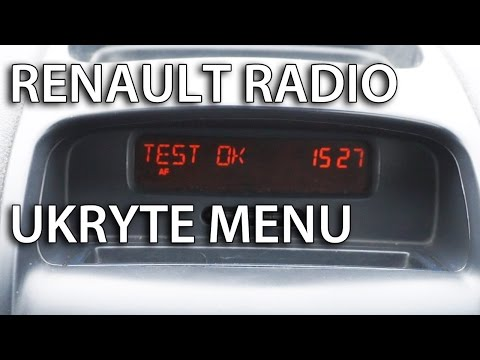 Ukryte Menu I Testy Renault Radio (Clio Megane Laguna Trafic Espace Kangoo)