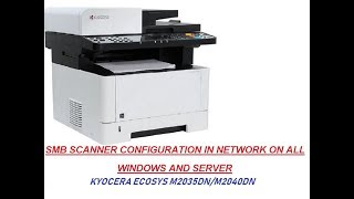 how to setup scan to SMB on Kyocera/Copystar Printer