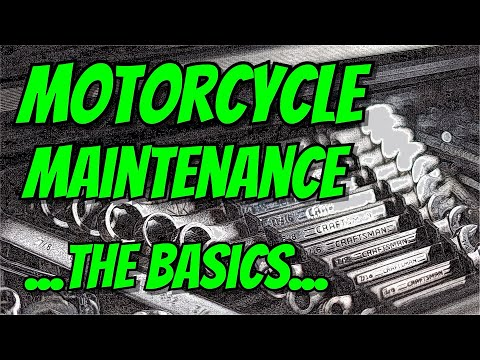 Motorcycle Maintenance For Beginners - What You Need To Know - The Basics