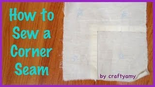 How To Sew A Corner Seam | Sewing 101 Ep.7