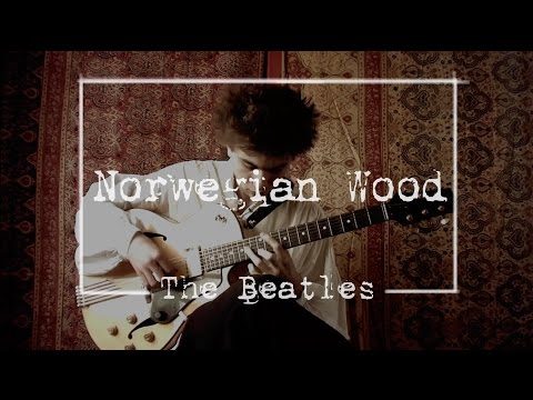 Norwegian Wood (The Beatles) - Antoine Boyer