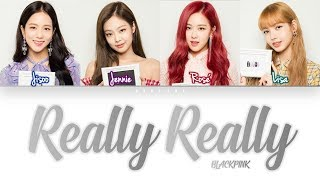 How Would BLACKPINK Sing 'REALLY REALLY' by WINNER (DREAMCATHER cover) (Eng/Rom/Han) (FANMADE)
