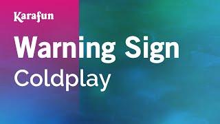 Karaoke Warning Sign - Coldplay *