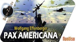 Pax Americana - Wolfgang Effenberger bei SteinZeit