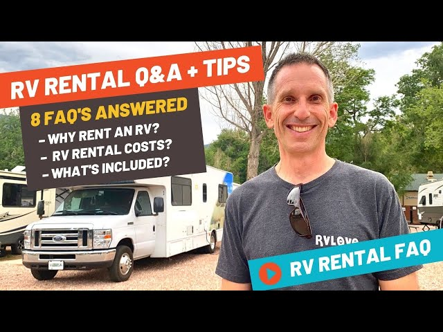 How Much Does an RV Rental Cost? We Answer 8 Questions Before You Rent an RV