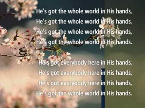 He's Got the whole World in His hands -Visual worship with Lyrics !