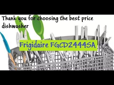 Frigidaire FGCD2444SA | Best Integrated Dishwasher Reviews | Tools Crafts |Toolscrafts com