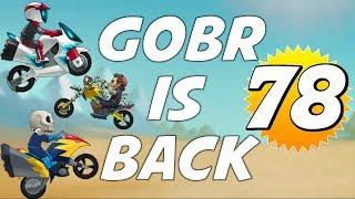 GOBR IS BACK IN DA TOURNEYS | LEVEL 78 #Roadto?