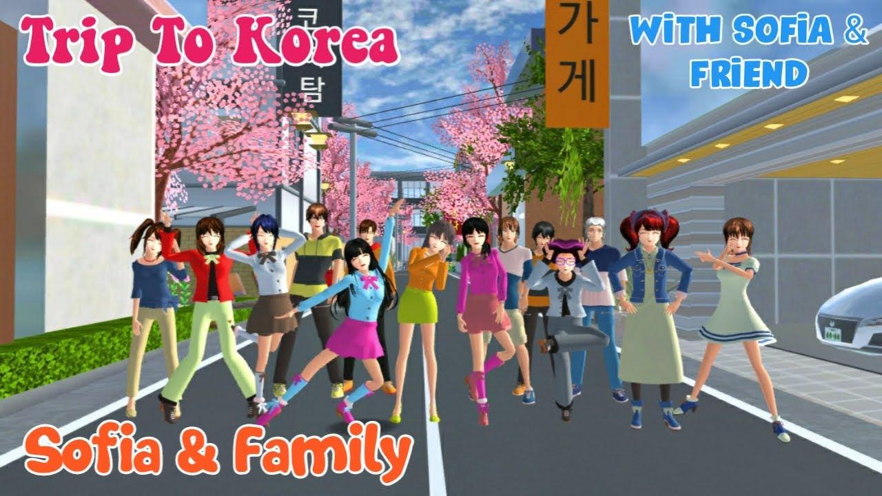 SOFIA & FAMILY [Liburan ke Korea]   SAKURA SCHOOL SIMULATOR