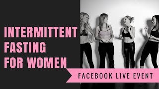Intermittent Fasting 101: For Women
