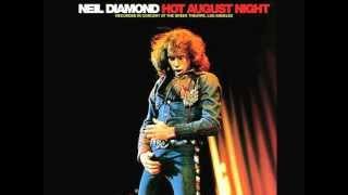 hot august night 1972  neil diamond