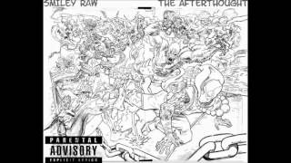 SMILEY RAW- THE AFTERTHOUGHT TAPE