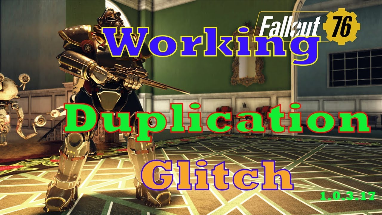 Fallout 76 Duplication Glitch After Patch 1 0 3 17 (December 19th Patch)