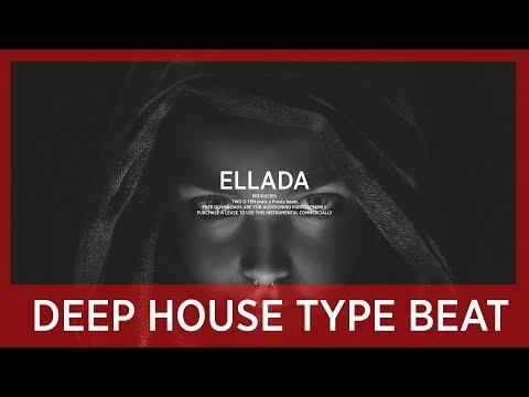 "Deep House Type Beat [2019] ""ELLADA"" New Pop EDM Dance Groove Storytelling Night Instrumental Beats"