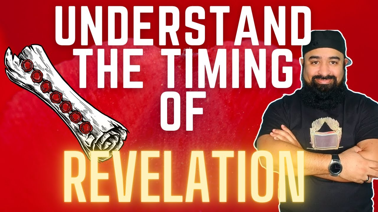 How To Understand The Timing Of The Book Of Revelation