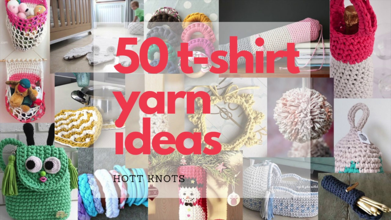 50 T Shirt Yarn Ideas For Crochet Projects Youtube