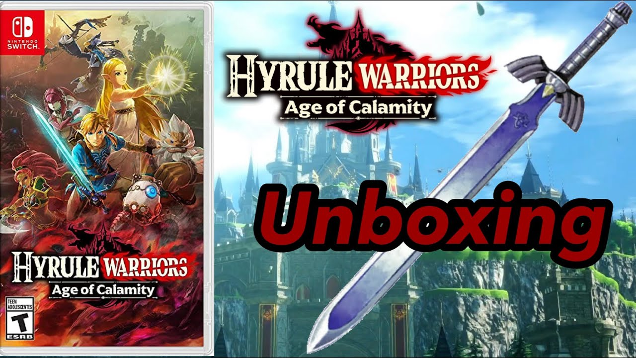 Hyrule Warriors Age Of Calamity Unboxing Youtube