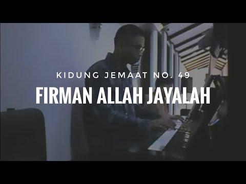 """KJ No. 49 """"Firman Allah Jayalah""""   Song Reference"""
