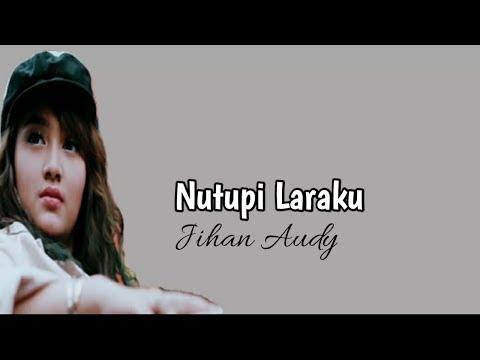 jihan-audy---nutupi-laraku-i-lirik-&-terjemahan