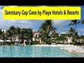 Sanctuary Cap Cana by Playa Hotels & Resorts 2018 Punta Cana Hotel