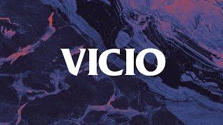 Vicio (letra) - Camilo Séptimo