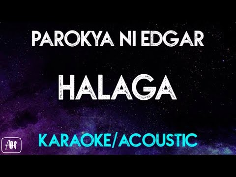 Parokya Ni Edgar - Halaga (Karaoke/Acoustic Version Instrumental)