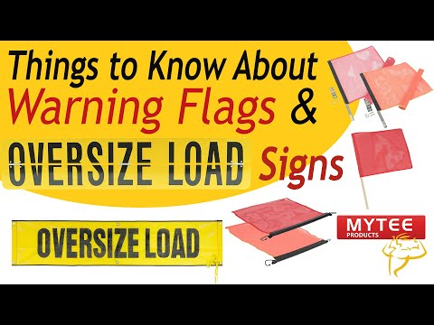 Things To Know About Warning Flags & Oversize Load Signs