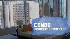 Condo Insurance Coverage