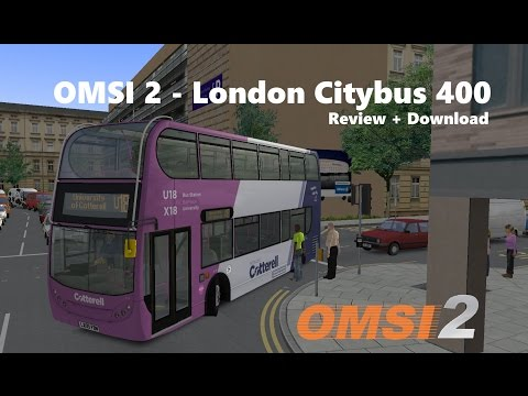 OMSI 2 - London Citybus 400 - Review + Download Link