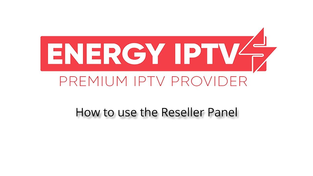 ᐅ EnergyIPTV Premium Server ᐅ IPTV Reseller ᐅ Made in Germany