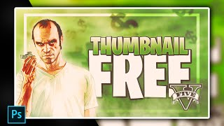 GTA 5 Thumbnail Template [ + PHOTOSHOP FREE DOWNLOAD ]