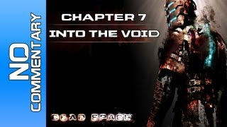 Dead Space - Chapter 7