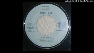 Front 242 ‎– Body To Body [Original 7' 1985]