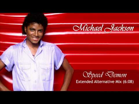 Michael Jackson - Speed Demon (Extended Alternative Mix)