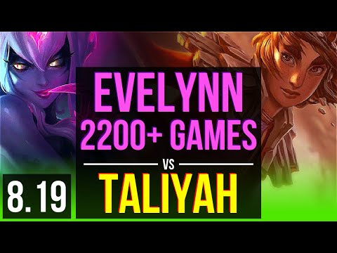 EVELYNN vs TALIYAH (JUNGLE) | 2200+ games, KDA 11/2/6 | Korea Diamond | v8.19