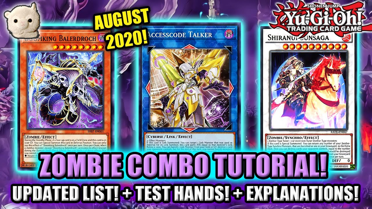 Yu-Gi-Oh! ZOMBIE COMBO TUTORIAL SESSION! UPDATED LIST! + Test Hands + Explanations!!! August 2020!