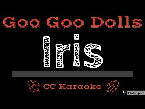 Goo Goo Dolls • Iris (CC) [Karaoke Instrumental Lyrics]