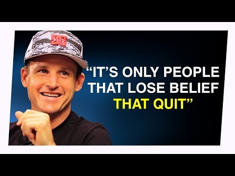 Belief Is The Only Thing That Matters - Rob Dyrdek