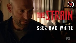 "The Strain ""Bad White"" Review"