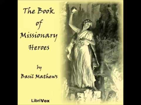 The Book of Missionary Heroes (FULL Audiobook)