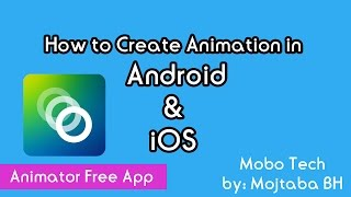 How to create animation in Android & iOS free (picsart animator)