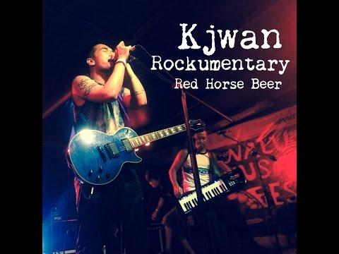 Kjwan (Red Horse Beer Rockumentary 2015)