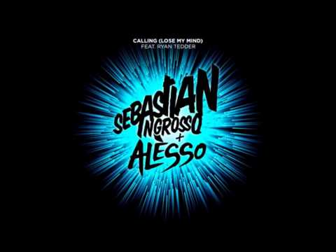Sebastian Ingrosso & Alesso feat Ryan Tedder - Calling (lose my mind) (radio edit)