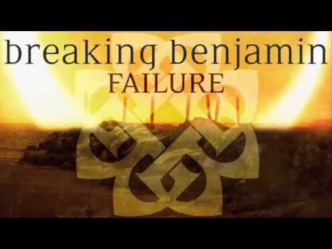 Breaking Benjamin -  Failure ''Lyrics''