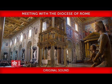 Pope Francis - Meeting with the Diocese of Rome 2019-05-09