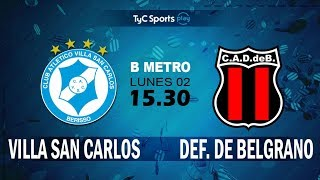 Villa San Carlos vs Defensores Belgrano VR full match